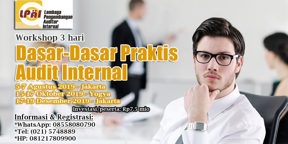 Pelatihan Dasar-Dasar Praktis Audit Internal